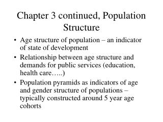 Chapter 3 continued, Population Structure