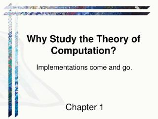 Why Study the Theory of Computation?