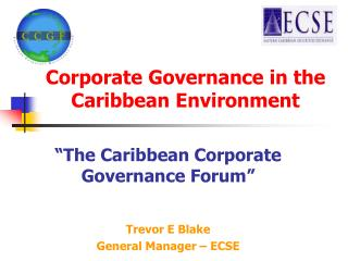 Corporate Governance in the Caribbean Environment