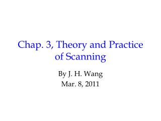Chap. 3, Theory and Practice of Scanning