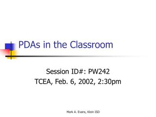 PDAs in the Classroom