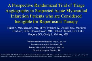 A Prospective Randomized Trial of Triage Angiography in Suspected Acute Myocardial Infarction Patients who are Considere