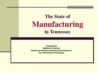 The State of Manufacturing in Tennessee
