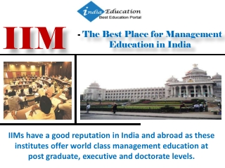 IIM - The Best Place for Management Education in India