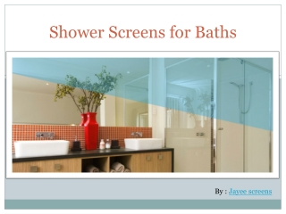 Glass Shower Screens for Bath