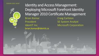 Identity and Access Management: Deploying Microsoft Forefront Identity Manager 2010 Certificate Management