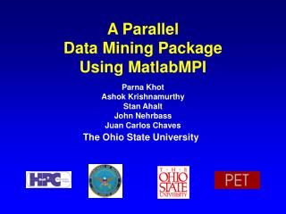 A Parallel  Data Mining Package  Using MatlabMPI