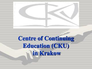 Centre of Continuing Education (CKU)  in Krakow