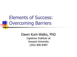 Elements of Success: Overcoming Barriers