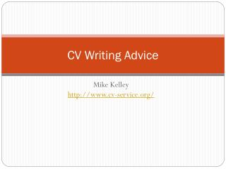 CV Writing Advice - Mike Kelley