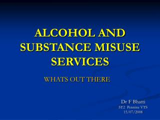 ALCOHOL AND SUBSTANCE MISUSE SERVICES