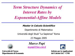 Term Structure Dynamics of Interest Rates by  Exponential-Affine Models