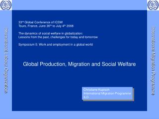 Global Production, Migration and Social Welfare