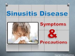 Sinusitis Disease: Symptoms & Precautions