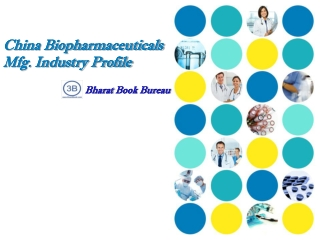 China Biopharmaceuticals Mfg. Industry Profile