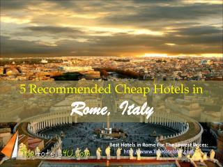 Rome - 5 Recommended Cheap Hotels