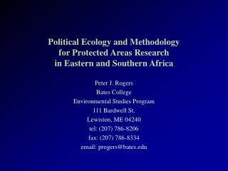 Political Ecology and Methodology  for Protected Areas Research  in Eastern and Southern Africa