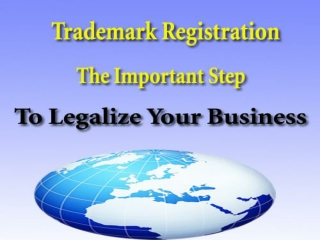 Trademark Registration - The Important Step To Legalize Your