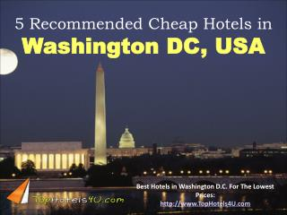 Washington DC - 5 Recommended Cheap Hotels