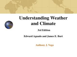Understanding Weather and Climate 3rd Edition Edward Aguado and James E. Burt