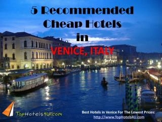 Venice - 5 Recommended Cheap Hotels