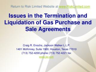 Issues in the Termination and Liquidation of Gas Purchase and Sale Agreements