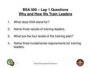BSA 500 – Lap 1 Questions Why and How We Train Leaders