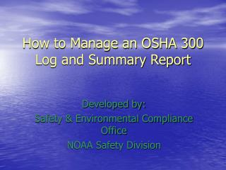 How to Manage an OSHA 300 Log and Summary Report