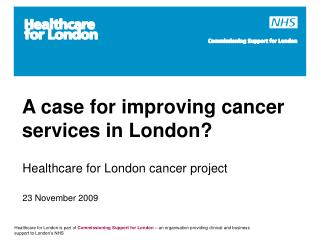 A case for improving cancer services in London?