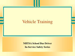 Vehicle Training