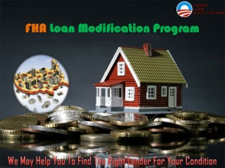 FHA Home Loan Modification – Why You Should Need It