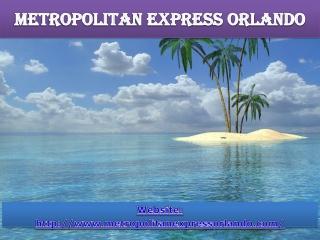 metropolitan express orlando