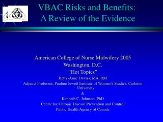 VBAC Risks and Benefits:  A Review of the Evidence