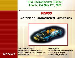 EPA Environmental Summit                              Atlanta, GA May 11 th , 2006