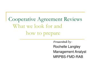 Cooperative Agreement Reviews What we look for and              how to prepare