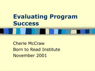 Evaluating Program Success