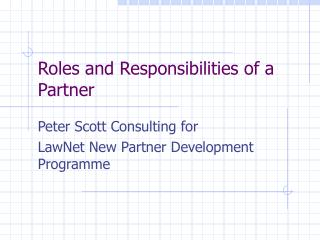 Roles and Responsibilities of a Partner