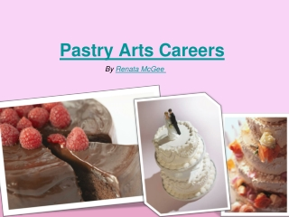 Training Options for Pastry Arts Careers