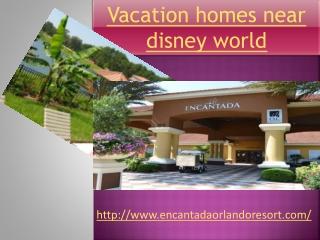 vacation homes near disney world