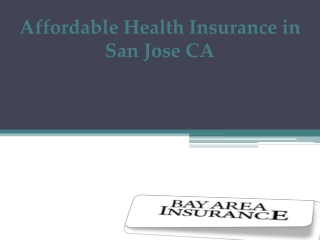 Health Insurance Quotes and Advice in San Jose CA