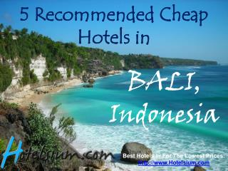 Bali - 5 Recommended Cheap Hotels
