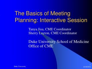 The Basics of Meeting Planning: Interactive Session