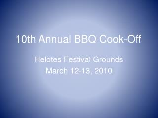 10th Annual BBQ Cook-Off