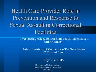 Health Care Provider Role in Prevention and Response to Sexual Assault in Correctional Facilities