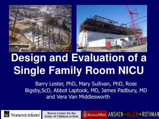 Design and Evaluation of a Single Family Room NICU