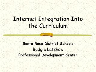 Internet Integration Into the Curriculum
