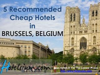 Brussels - 5 Recommended Cheap Hotels in Brussels