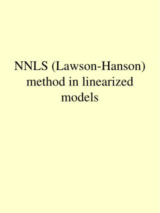 NNLS (Lawson-Hanson) method in linearized models