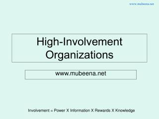High-Involvement Organizations