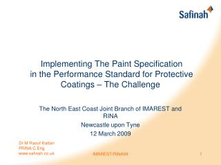 Implementing The Paint Specification  in the Performance Standard for Protective Coatings – The Challenge